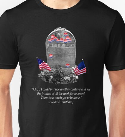 """Memorial to the 19th Amendment: Susan B. Anthony Headstone with """"I Voted"""" Stickers Unisex T-Shirt"""