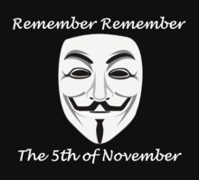 Guy Fawkes - Remember Remember by bradlo