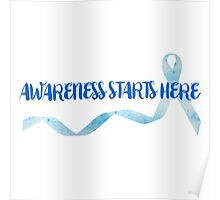 Awareness Starts Here - Blue Poster