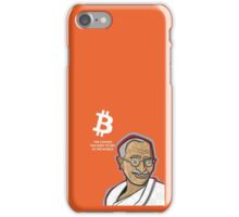 Bitcoin - the change you wish to see in the world iPhone Case/Skin