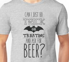 Trick or Treat For Beer Unisex T-Shirt