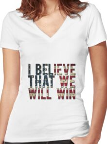 U.S.A I BELIEVE THAT WE WILL WIN !!!!!!!!! Women's Fitted V-Neck T-Shirt