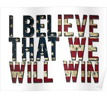 U.S.A I BELIEVE THAT WE WILL WIN !!!!!!!!! Poster