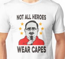 NOT ALL HEROES WEAR CAPES FUNNY 2016 T-SHIRT Unisex T-Shirt