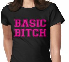 BASIC BITCH Womens Fitted T-Shirt