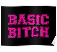 BASIC BITCH Poster