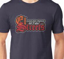 El Streets Unisex T-Shirt