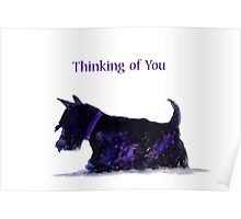 Scottie Dog 'Thinking of You ' greeting card Poster