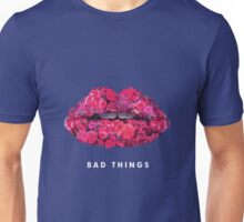 Bad Things Art 4 Unisex T-Shirt