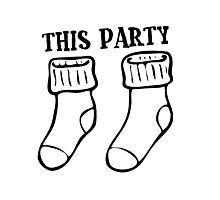 Cool Funny House Party Best Firend Socks Sucks Disco Night Out Concert Music Dance T-Shirts Photographic Print