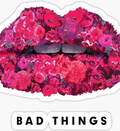 Bad Things Art 4 (BLACK/WHITE) Sticker