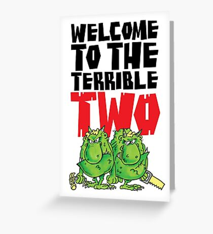 Graphic Terrible Two (white) Greeting Card