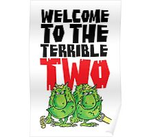 Graphic Terrible Two (white) Poster