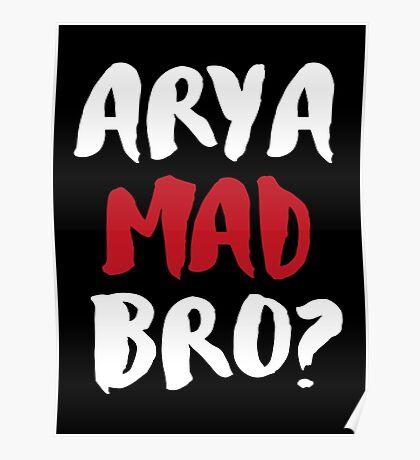 Arya Mad Bro? Poster