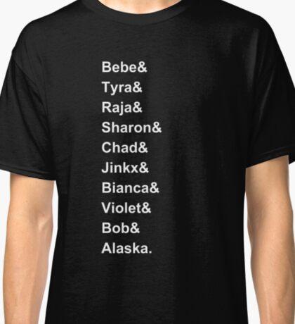 Drag Race Winners Classic T-Shirt