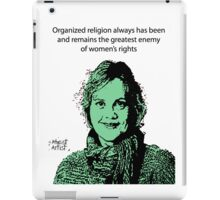 Annie Laurie Gaylor Women's Rights iPad Case/Skin