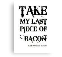 Bacon Typography Canvas Print