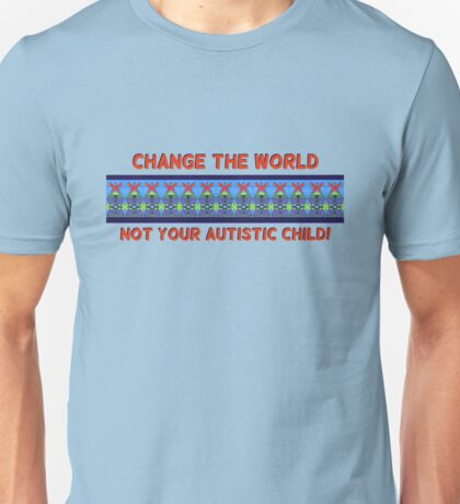 PACLA: Change the world, not your child! T-Shirt