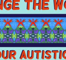 PACLA: Change the world, not your child! Sticker