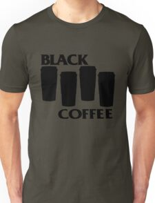 black coffee Unisex T-Shirt