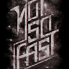 Not So Fast by Lou Patrick Mackay