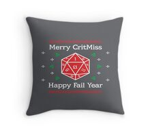 Merry CritMiss and Happy Fail Year Throw Pillow