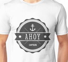 AHOY CAPTAIN Unisex T-Shirt