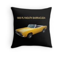 1969 PLYMOUTH BARRACUDA CONVERTIBLE -  PILLOW AND OR TOTE BAG Throw Pillow