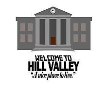 Welcome to Hill Valley Photographic Print