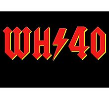 Warhammer WH/40 (AC/DC) Photographic Print