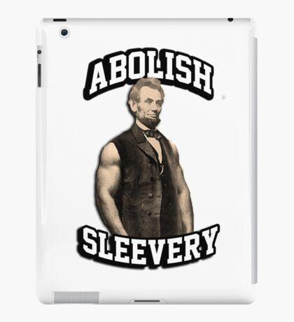 Abraham Lincoln - Abolish Sleevery iPad Case/Skin