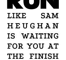 RUN - Sam Heughan by Joji387