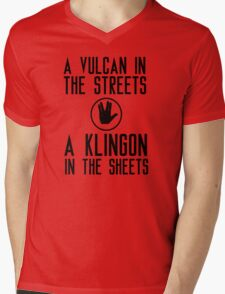 I am a vulcan in the streets and a klingon in the sheets Mens V-Neck T-Shirt