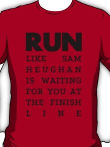 RUN - Sam Heughan T-Shirt
