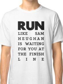 RUN - Sam Heughan Classic T-Shirt