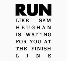 RUN - Sam Heughan Unisex T-Shirt