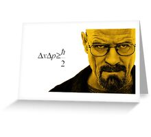 Heisenberg Uncertainty Principle Greeting Card