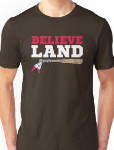 Believe Land Cleveland Baseball Unisex T-Shirt