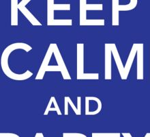Keep Calm and Party On Sticker