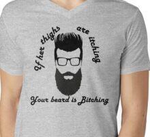 Itching Thighs,  Bitching Beard Mens V-Neck T-Shirt