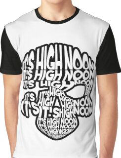 It's High Noon Graphic T-Shirt