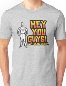 Sloth Goonies: Hey you Guys! I'm taking a nap. Unisex T-Shirt