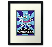 An ACTUAL Scary Monster Framed Print