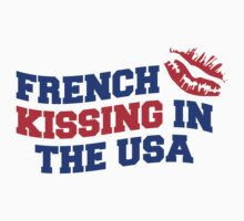 FRENCH KISSING IN THE USA by eyesblau