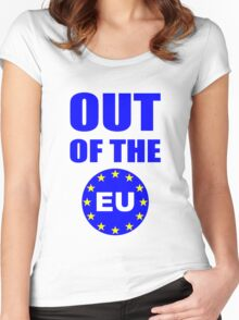 Out of the European Union Women's Fitted Scoop T-Shirt