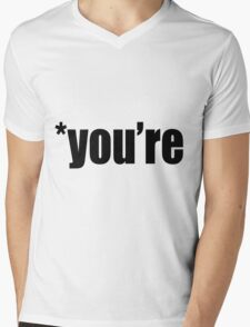 *You're - Shirt Mens V-Neck T-Shirt