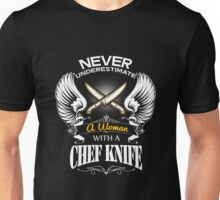 Chef - Never Underestimate A Woman With A Chef Knife Unisex T-Shirt