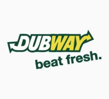 DUBWAY - beat fresh. by REVEALED