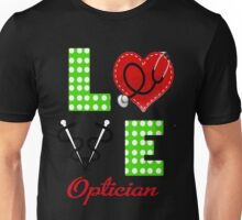 Optician - Love Unisex T-Shirt