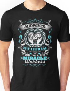Midwife Hot Collection 2016 Unisex T-Shirt